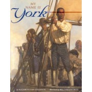 My Name is York by Elizabeth Van Steenwyk