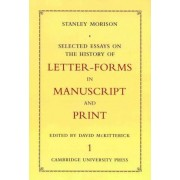 Selected Essays on the History of Letter-forms in Manuscript and Print 2 Volume Set by Stanley Morison