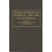 Homelessness in America, 1893-1992 by Rodney Van Whitlock