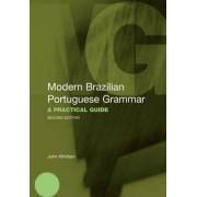 Modern Brazilian Portuguese Grammar by John Whitlam