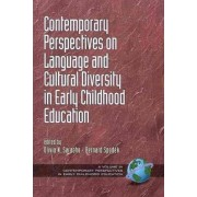 Contemporary Perspectives on Language and Cultural Diversity in Early Childhood Education by Olivia N. Saracho