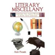 Literary Miscellany by Alex Palmer
