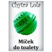 Chytrá Lola - Míček do toalety (MT01)