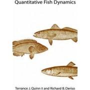 Quantitative Fish Dynamics by Terrance J. Quinn