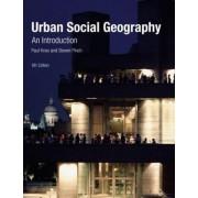 Urban Social Geography by Paul Knox