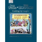 The Oor Wullie & the Broons Cooking Up Laughs! by Parragon Books Ltd