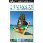 DK Eyewitness Travel Guide: Thailand's Beaches & Islands by DK Publishing