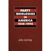 Party Ideologies in America, 1828-1996 by John Gerring