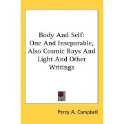 Body and Self by Percy A Campbell