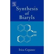 Synthesis of Biaryls by Ivica Cepanec