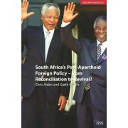 South Africa's Post-Apartheid Foreign Policy by Dr. Chris Alden