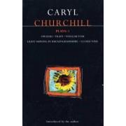 Churchill Plays: Owners; Traps; Vinegar Tom; Light Shining in Buckinghamshire; Cloud Nine v.1 by Caryl Churchill