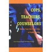 Cops, Teachers, Counsellors by Steven Maynard-Moody