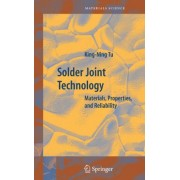 Solder Joint Technology 2007 by King-Ning Tu