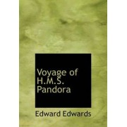 Voyage of H.M.S. Pandora by Edward Edwards