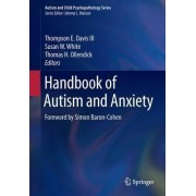 Handbook of Autism and Anxiety 2014 by Thompson E. Davis