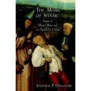 The Mark of Shame by Professor Stephen P Hinshaw PH.D.