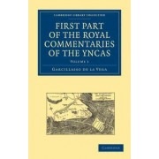 First Part of the Royal Commentaries of the Yncas 2 Volume Paperback Set by Garcillasso De La Vega