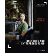 Innovation and Entrepreneurship: Creating New Value by Danny Samson