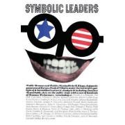 Symbolic Leaders by Orrin E. Klapp