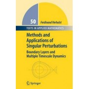Methods and Applications of Singular Perturbations by Ferdinand Verhulst