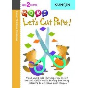 More Let's Cut Paper! by Kumon Publishing