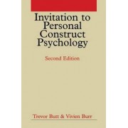 Invitation to Personal Construct Psychology by Vivien Burr