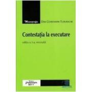 Contestatia la executare ed.3 - Dan Constantin Tudorache