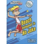Beach Volley Ball is No Joke by Anita Yasuda