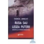Rusia sau legea puterii - Therese Obrecht
