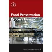 Food Preservation Process Design by Dennis R. Heldman