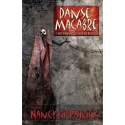 Danse Macabre by Nancy Kilpatrick
