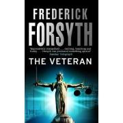 The Veteran by Frederick Forsyth