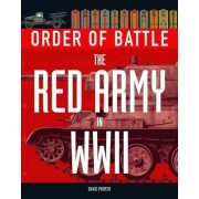 Order of Battle: The Red Army in World War 2 by David Porter