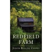 Redfield Farm by Judith Redline Coopey