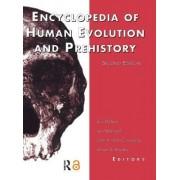 Encyclopedia of Human Evolution and Prehistory by Ian Tattersall
