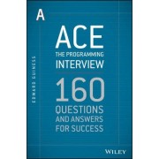 Ace the Programming Interview by Edward Guiness