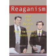Reaganism and the Death of Representative Democracy by Walter Williams