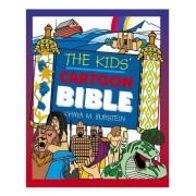 The Kids Cartoon Bible by Chaya M. Burstein