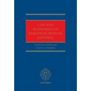 Law and Economics in European Merger Control by Ulrich Schwalbe