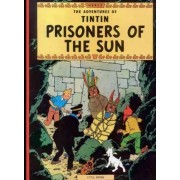 The Adventures of Tintin: Prisoners of the Sun by Herge Herge