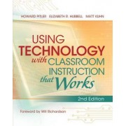 Using Technology with Classroom Instruction That Works, 2nd Edition by Howard Pitler
