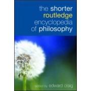 The Shorter Routledge Encyclopedia of Philosophy by Edward Craig