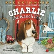 Charlie the Ranch Dog by Ree Drummond