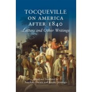Tocqueville on America After 1840 by Aurelian Craiutu
