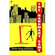 The Hangman's Game by Karen King-Aribisala