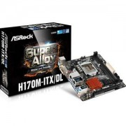 Carte mre ASRock H170M-ITX/DL Mini-ITX Socket 1151 Intel H170 Express - SATA 6Gb/s - USB 3.0 - 1x PCI-Express 3.0 16x (