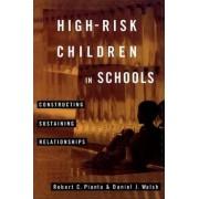 High-Risk Children In Schools by Robert C. Pianta