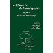 Metal Ions in Biological Systems: Aluminum and its Role in Biology Volume 24 by Helmut Sigel