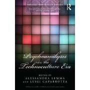 Psychoanalysis in the Technoculture Era by Alessandra Lemma